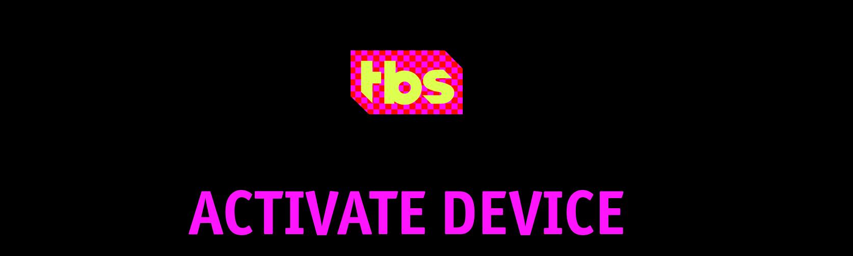 TBS.com/Activate
